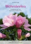 BlütenSeelen  - von Annette Knell
